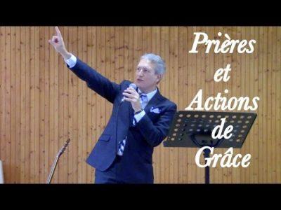Prières et actions de grâce: l'exaucement au nom de Jésus