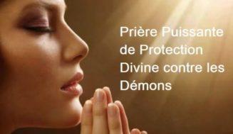 Prière Puissante de Protection Divine contre les Démons