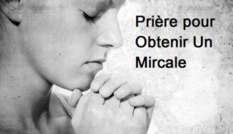 Prière Pour Un miracle Immédiat – Comment Prier Pour Un Miracle