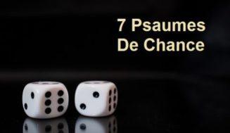 Les 7 Psaumes De Chance: Booster Votre Chance Avec Les Psaumes